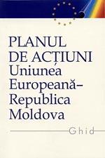 """Ghidul """"Planul de acţiuni UE-RM"""""""